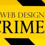 Web Design Crimes You Should Never Make As Freelancer