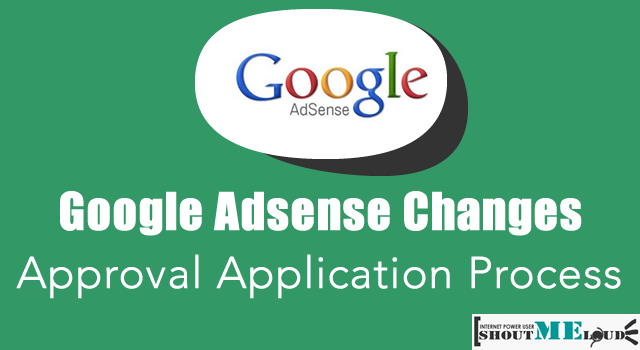 Adsense Approval Application Changes