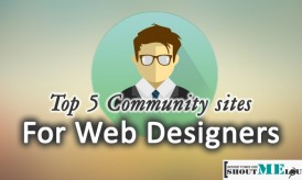 Top 5 Community sites for Web Designers