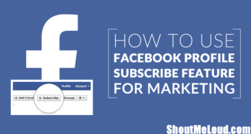 How To Use Facebook Profile Subscribe Feature For Marketing?