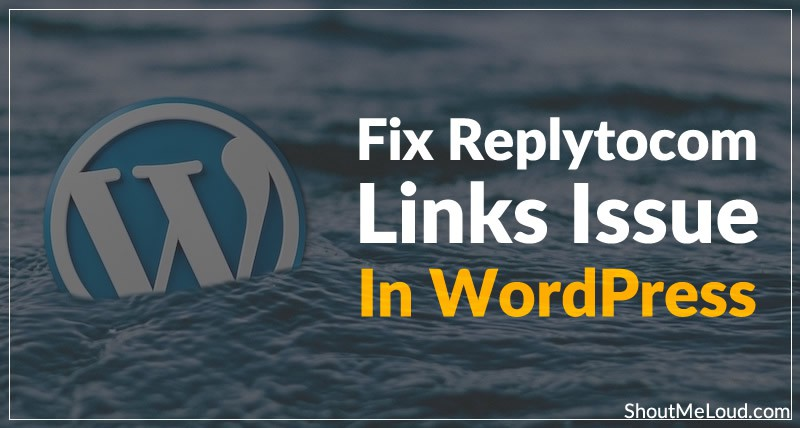 How To Fix ReplytoCom Links Issue in WordPress