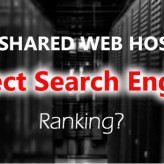 Does Shared Web Hosting Affect Search Engine Ranking?