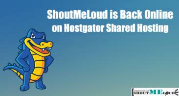 ShoutMeLoud is Back Online on Hostgator Shared Hosting