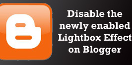 How to Disable Default Lightbox Effect On BlogSpot