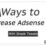 10 Ways to Increase Adsense CPC With Simple Tweaks