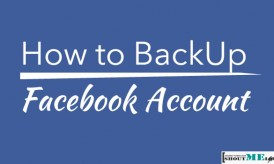 How to BackUp Facebook Account