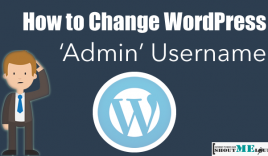 "How To Change WordPress Default 'Admin"" Username"