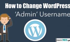 "How To Change WordPress Default 'Admin"" Username"