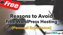 Reasons to Avoid Free WordPress Hosting : Personal Experience