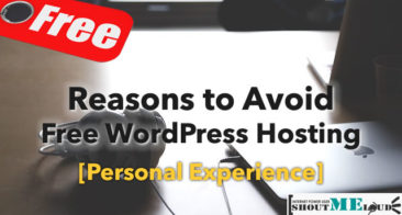 Reasons to Avoid Free WordPress Hosting : Personal Experience