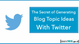 The Secret of Generating Blog Topic Ideas with Twitter