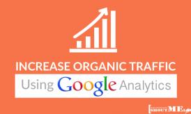 How to Increase Organic Traffic using Google Analytics
