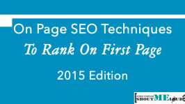 On Page SEO Techniques To Rank On First Page – 2015 Edition