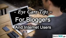 Eye Care Tips for Bloggers and Internet Users
