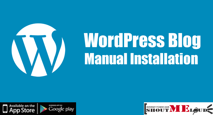 WordPress Blog Manual Installation
