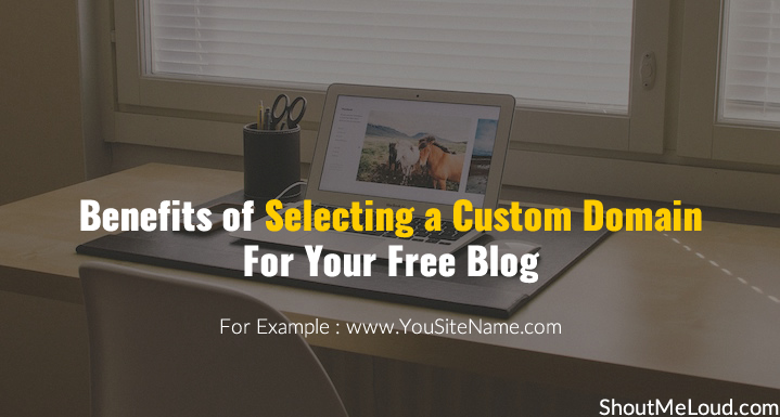 Benefits of Selecting a Custom Domain