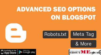 BlogSpot SEO Advanced SEO : Robots.txt, Meta Tag & More