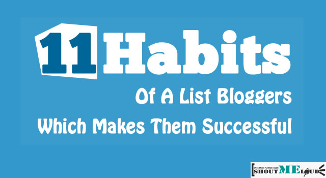 Successful Bloggers Habits