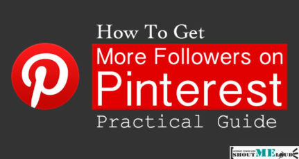 17 Proven Ways To Get More Followers on Pinterest in 2020