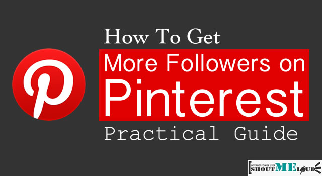 How to Get Followers on Pinterest : Effective Tips