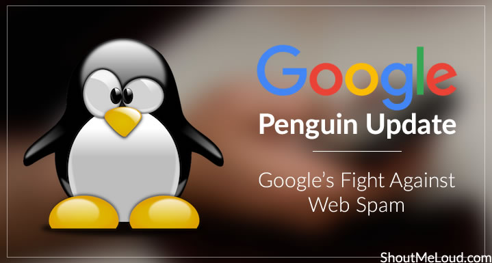 Google Penguin Update: Google's Fight Against Web Spam