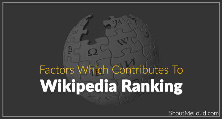 Reason behind Wikipedia High Ranking