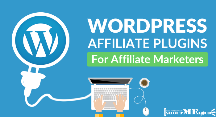 9 Best WordPress Affiliate Plugins For Affiliate Marketers