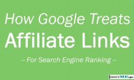How Google Treats Affiliate Links For Search Engine Ranking