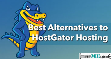 Best Alternatives to HostGator Hosting: 2019 Edition