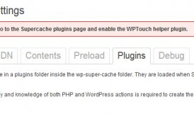 How to Enable WPTouch helper plugin in Wp Super Cache