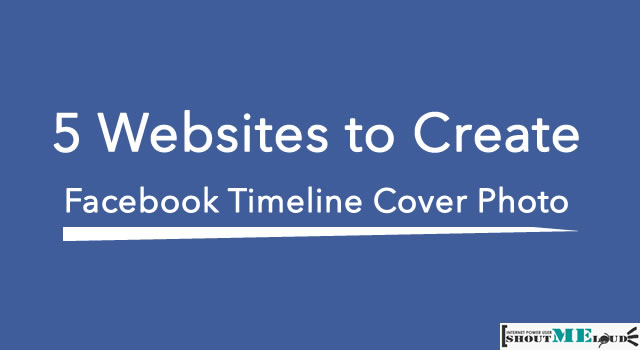 3 websites to create facebook timeline cover photo