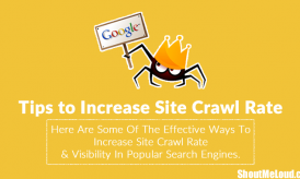 11 Solid Tips to Increase Google Crawl Rate Of Your Website