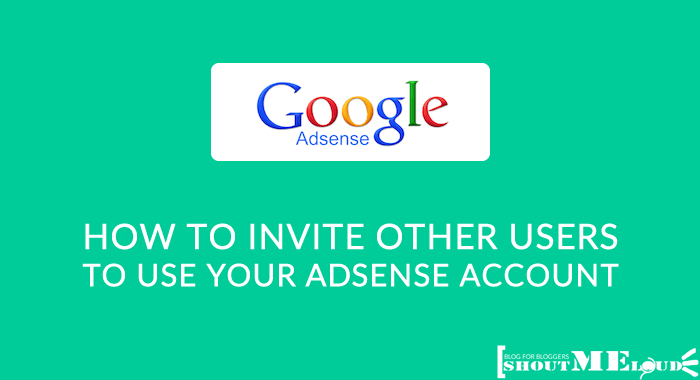 Invite Other Users to Use AdSense Account