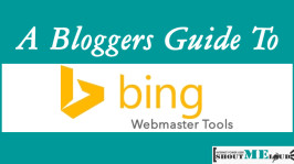 A Bloggers Guide To Bing Webmaster Tools For SEO