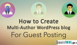 How to Create Multi-Author WordPress blog for Guest Posting