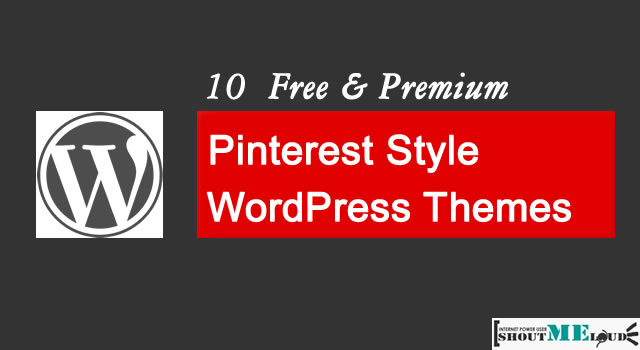 10  Free & Premium Pinterest Style WordPress Themes