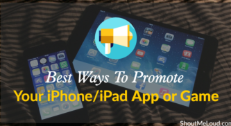 The 10 Best Ways To Promote Your iPhone/iPad App or Game