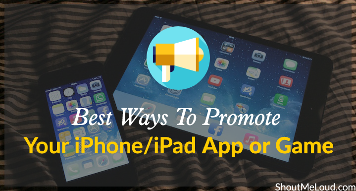 Ways To Promote iPhone iPad App or Game