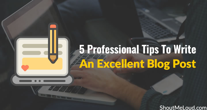 Professional Tips To Write Blog Post