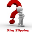 How to Start With Blog Flipping & Make Money?