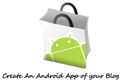 5 Sites To Create Your Own Android Apps for Free