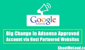 Big Change in Adsense Approved Account via Host Partnered Websites