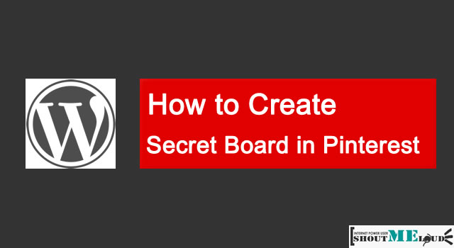 Create Secret Board in Pinterest