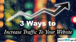 3 Ways to Increase Traffic to your Website