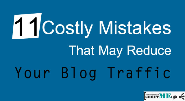 Mistakes that reduce traffic
