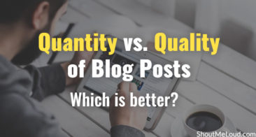 Quantity vs. Quality of Blog Posts: Which is better?