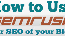 How to Use SEMRUSH for SEO of your Blog