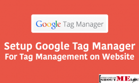 How to Setup Google Tag Manager for Tag Management on your Site
