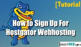 How to Sign Up for Hostgator Webhosting? [Tutorial]