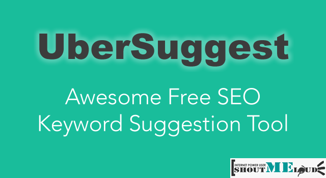 UberSuggest :  Awesome Free SEO Keyword Suggestion Tool